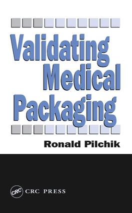 Validating Medical Packaging: 1st Edition (e-Book) book cover
