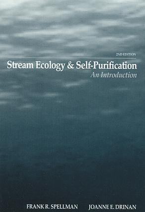 Stream Ecology and Self Purification: An Introduction, Second Edition, 2nd Edition (e-Book) book cover