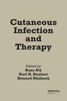 Cutaneous Infection and Therapy: 1st Edition (Hardback) book cover