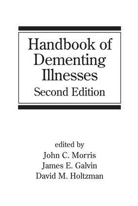 Handbook of Dementing Illnesses: 2nd Edition (Hardback) book cover