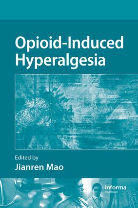 Opioid-Induced Hyperalgesia: 1st Edition (e-Book) book cover