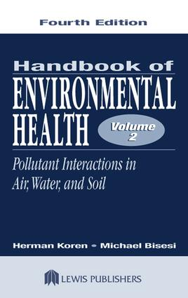 Handbook of Environmental Health, Volume II: Pollutant Interactions in Air, Water, and Soil, 4th Edition (e-Book) book cover