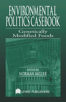 Environmental Politics Casebook: Genetically Modified Foods book cover