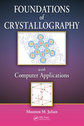 Foundations of Crystallography with Computer Applications: 1st Edition (e-Book) book cover