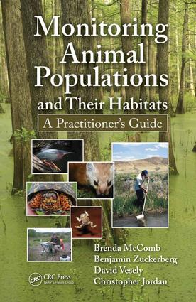 Monitoring Animal Populations and Their Habitats: A Practitioner's Guide, 1st Edition (e-Book) book cover