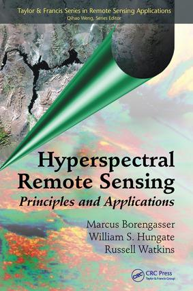 Hyperspectral Remote Sensing: Principles and Applications, 1st Edition (e-Book) book cover