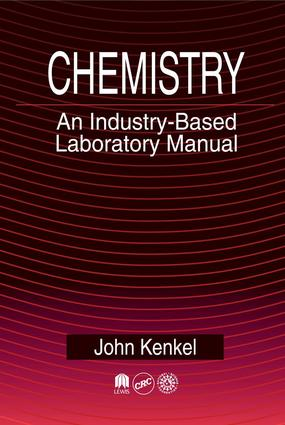 Chemistry: An Industry-Based Laboratory Manual, 1st Edition (e-Book) book cover