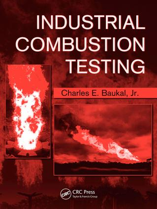 Industrial Combustion Testing: 1st Edition (e-Book) book cover