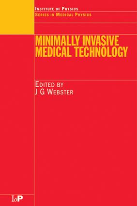 Minimally Invasive Medical Technology: 1st Edition (e-Book) book cover