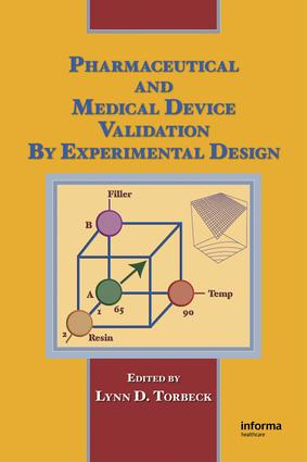 Pharmaceutical and Medical Device Validation by Experimental Design: 1st Edition (e-Book) book cover