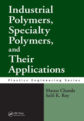 Industrial Polymers, Specialty Polymers, and Their Applications: 1st Edition (e-Book) book cover