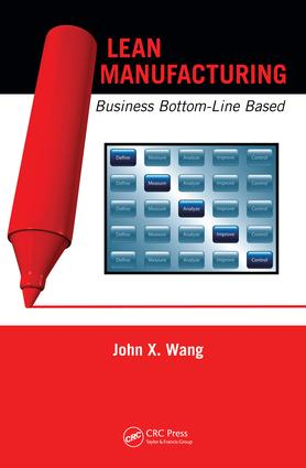 Lean Manufacturing: Business Bottom-Line Based, 1st Edition (e-Book) book cover