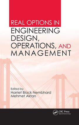 Real Options in Engineering Design, Operations, and Management: 1st Edition (e-Book) book cover