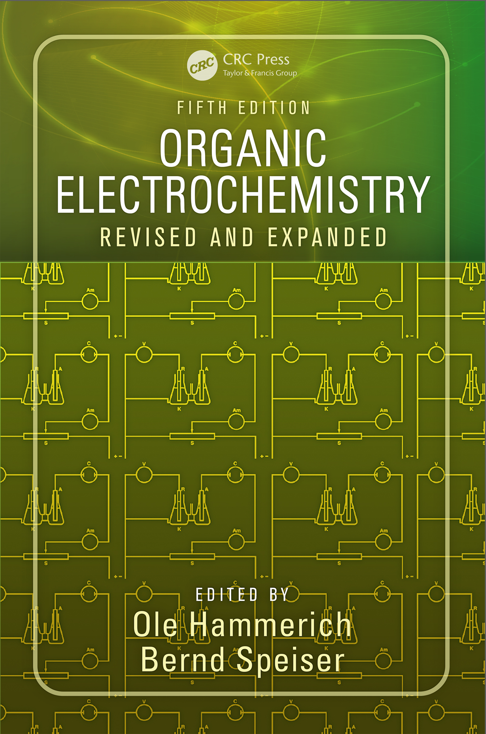 Organic Electrochemistry: Revised and Expanded