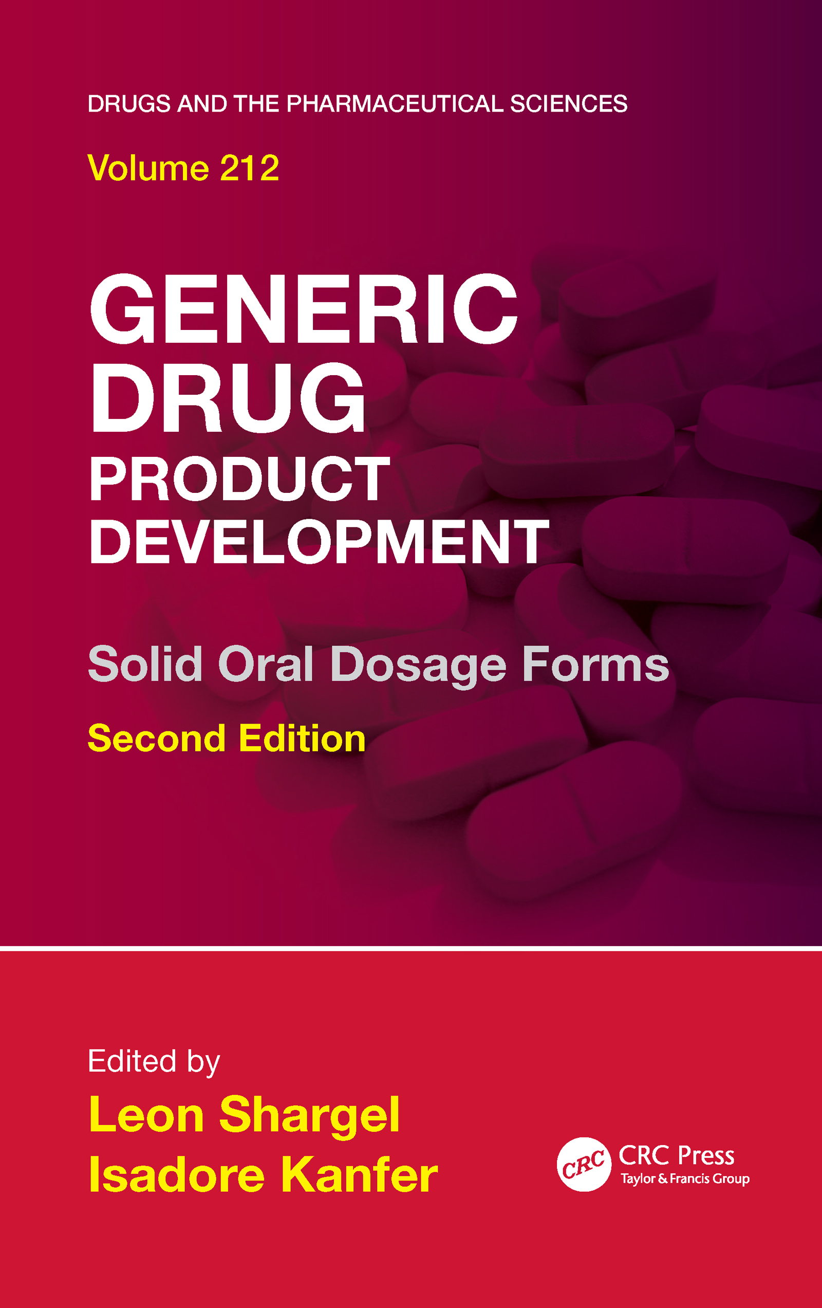 Generic Drug Product Development: Solid Oral Dosage Forms, Second Edition, 2nd Edition (e-Book) book cover