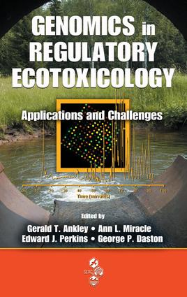 Genomics in Regulatory Ecotoxicology: Applications and Challenges, 1st Edition (e-Book) book cover