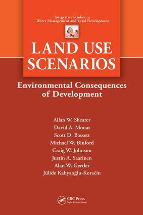 Land Use Scenarios: Environmental Consequences of