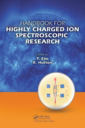 Handbook for Highly Charged Ion Spectroscopic Research: 1st Edition (e-Book) book cover