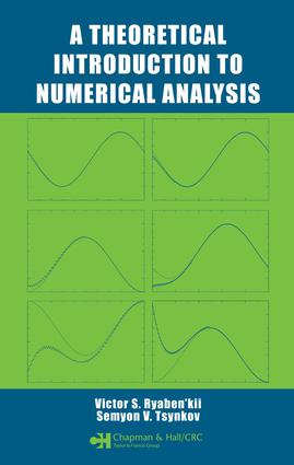 A Theoretical Introduction to Numerical Analysis