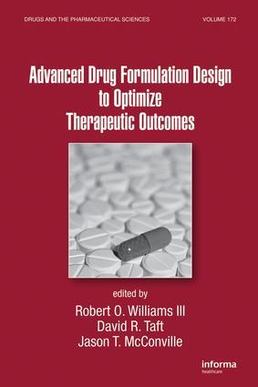 Advanced Drug Formulation Design to Optimize Therapeutic Outcomes: 1st Edition (Hardback) book cover