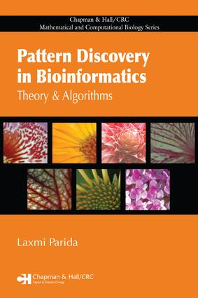Pattern Discovery in Bioinformatics: Theory & Algorithms, 1st Edition (e-Book) book cover