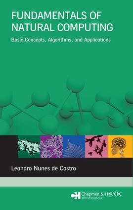 Fundamentals of Natural Computing: Basic Concepts, Algorithms, and Applications, 1st Edition (e-Book) book cover