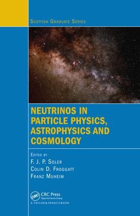 Neutrinos in Particle Physics, Astrophysics and Cosmology: 1st Edition (e-Book) book cover