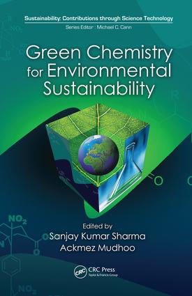 Green Chemistry for Environmental Sustainability: 1st Edition (e-Book) book cover