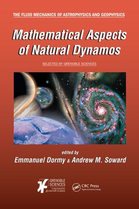 Mathematical Aspects of Natural Dynamos: 1st Edition (e-Book) book cover