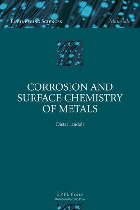 Corrosion and Surface Chemistry of Metals: 1st Edition (e-Book) book cover