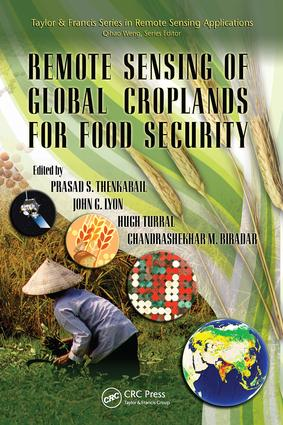 Remote Sensing of Global Croplands for Food Security: 1st Edition (e-Book) book cover