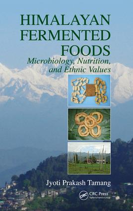 Himalayan Fermented Foods: Microbiology, Nutrition, and Ethnic Values, 1st Edition (e-Book) book cover