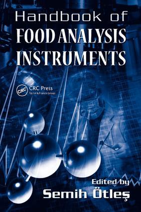 Handbook of Food Analysis Instruments