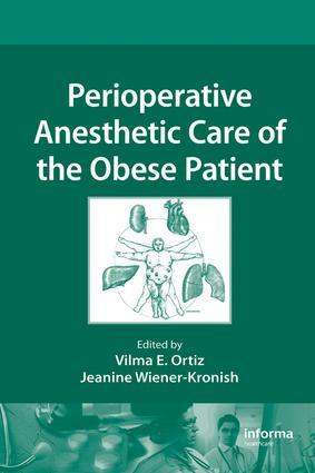 Perioperative Anesthetic Care of the Obese Patient: 1st Edition (e-Book) book cover