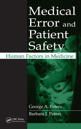 Medical Error and Patient Safety: Human Factors in Medicine, 1st Edition (e-Book) book cover
