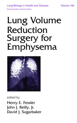 Lung Volume Reduction Surgery for Emphysema: 1st Edition (Hardback) book cover