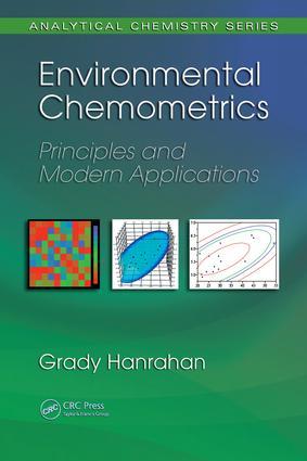 Environmental Chemometrics: Principles and Modern Applications, 1st Edition (e-Book) book cover