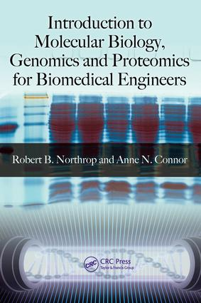 Introduction to Molecular Biology, Genomics and Proteomics for Biomedical Engineers: 1st Edition (e-Book) book cover