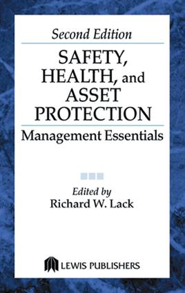 Safety, Health, and Asset Protection: Management Essentials, Second Edition, 2nd Edition (e-Book) book cover