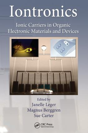 Iontronics: Ionic Carriers in Organic Electronic Materials and Devices, 1st Edition (e-Book) book cover