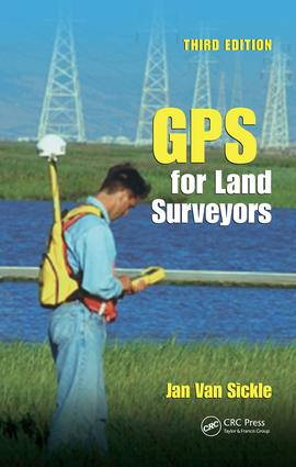 GPS for Land Surveyors: 3rd Edition (e-Book) book cover