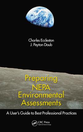 Preparing NEPA Environmental Assessments: A User's Guide to Best Professional Practices, 1st Edition (e-Book) book cover