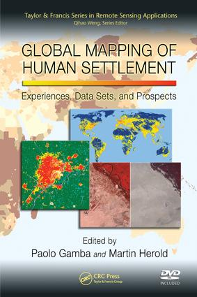 Global Mapping of Human Settlement: Experiences, Datasets, and Prospects book cover