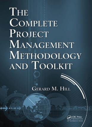 The Complete Project Management Methodology and Toolkit: 1st Edition (e-Book) book cover