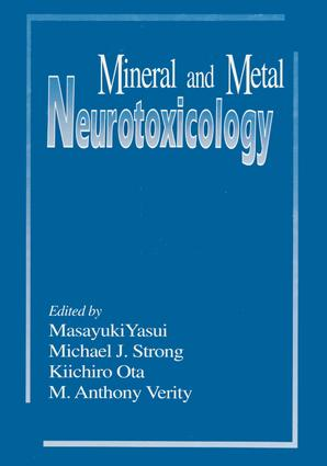 Mineral and Metal Neurotoxicology: 1st Edition (Hardback) book cover