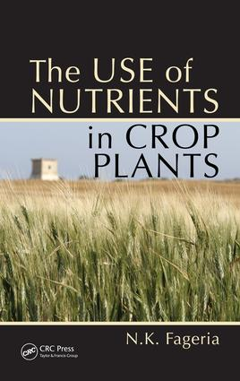 The Use of Nutrients in Crop Plants: 1st Edition (e-Book) book cover