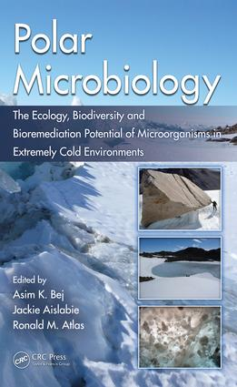 Polar Microbiology: The Ecology, Biodiversity and Bioremediation Potential of Microorganisms in Extremely Cold Environments, 1st Edition (e-Book) book cover
