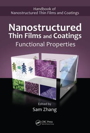 Nanostructured Thin Films and Coatings: Functional Properties, 1st Edition (e-Book) book cover