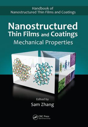 Nanostructured Thin Films and Coatings: Mechanical Properties, 1st Edition (e-Book) book cover