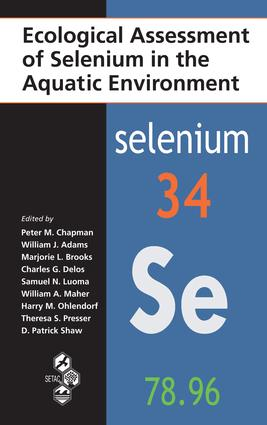 Ecological Assessment of Selenium in the Aquatic Environment: 1st Edition (e-Book) book cover